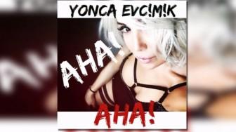 """Yonca Evcimik """"Aha"""" Teklisiyle Müzik Dünyasında Fırtınalar Estirmeye Geliyor!"""