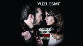 """Doğukan Manço feat.Funda'dan Yeni şarkı """"Yüzleşme"""""""